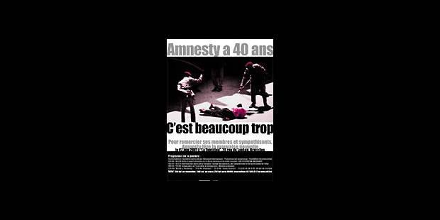 Amnesty fête ses 40 ans - La DH