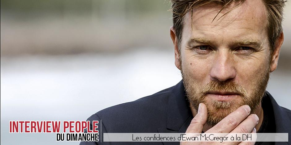 """Ewan Mc Gregor: """"Je suis meilleur acteur grâce à mes filles"""" - La DH"""