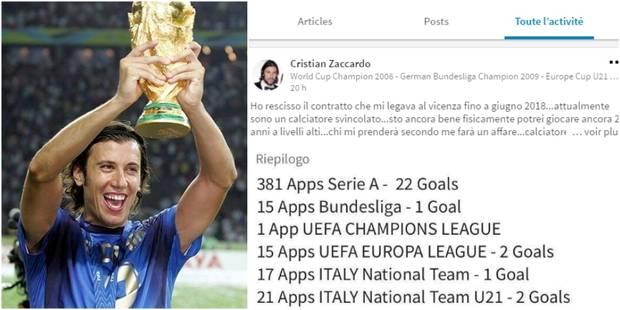 """""""Joueur sérieux, professionnel et fort"""": Champion du monde en 2006, Cristian Zaccardo cherche un club sur Linkedin - La ..."""
